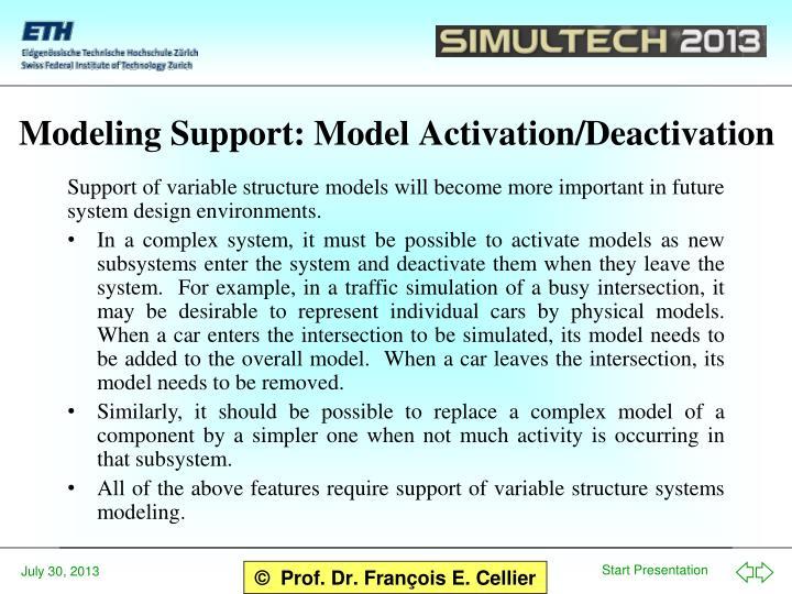 Modeling Support: Model Activation/Deactivation