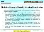 modeling support model activation deactivation