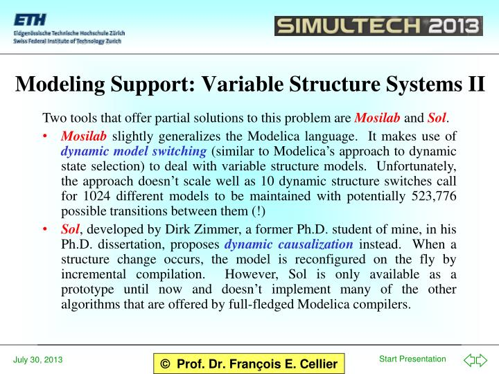 Modeling Support: Variable Structure Systems II