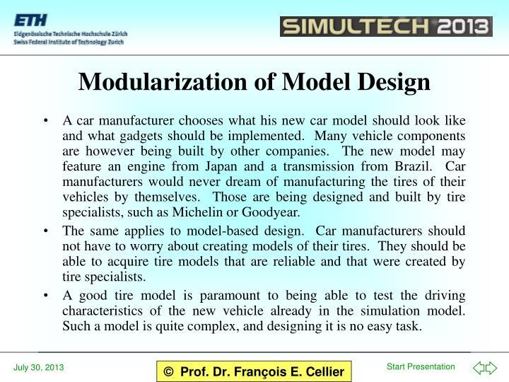 Modularization of Model Design