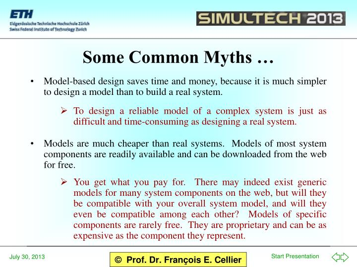 Some Common Myths …