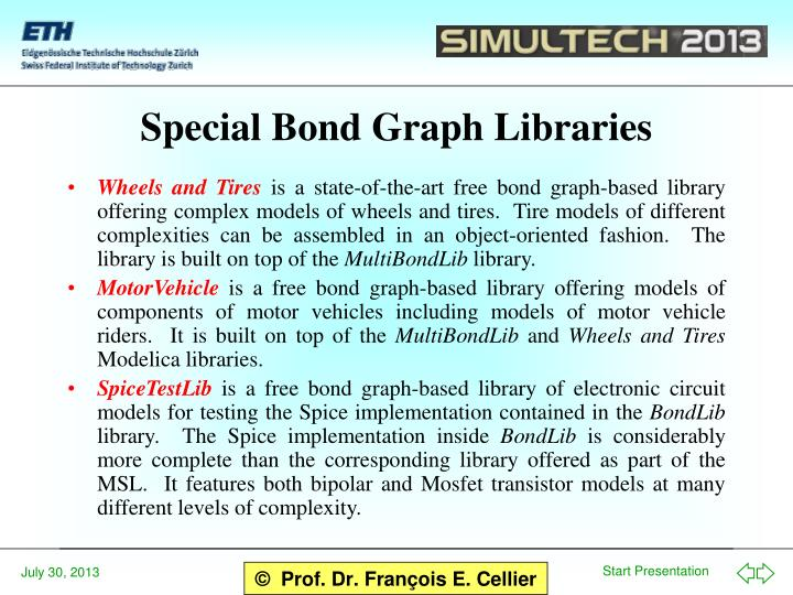 Special Bond Graph Libraries