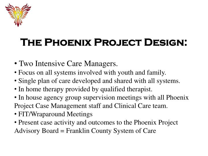 The Phoenix Project Design: