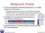 background threads