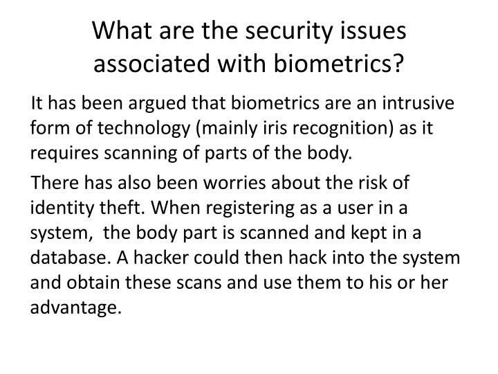 What are the security issues associated with biometrics?