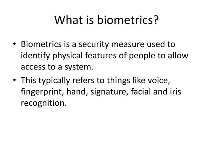 What is biometrics?