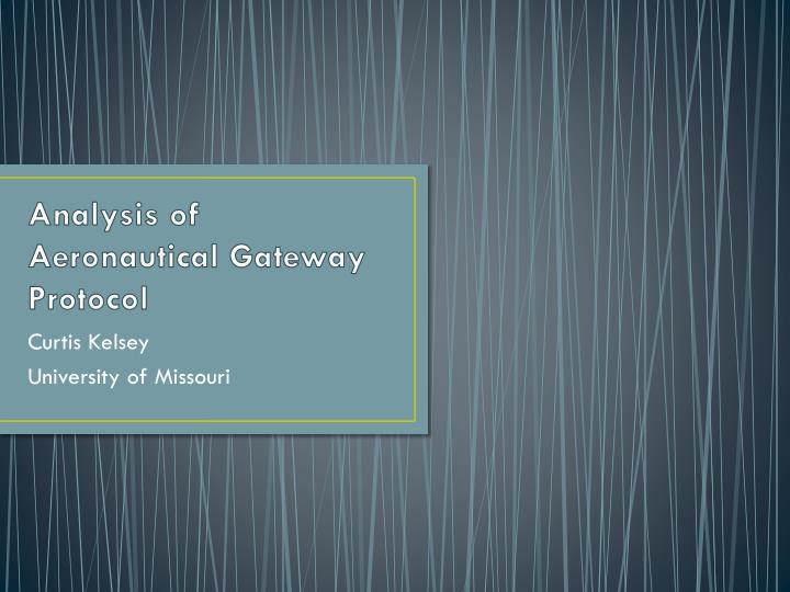 Analysis of Aeronautical Gateway