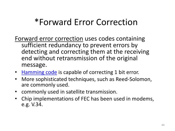 *Forward Error Correction