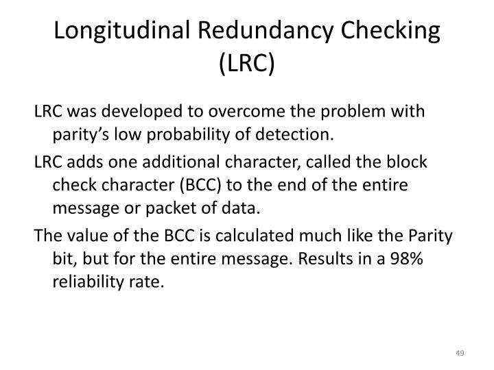 Longitudinal Redundancy Checking (LRC)