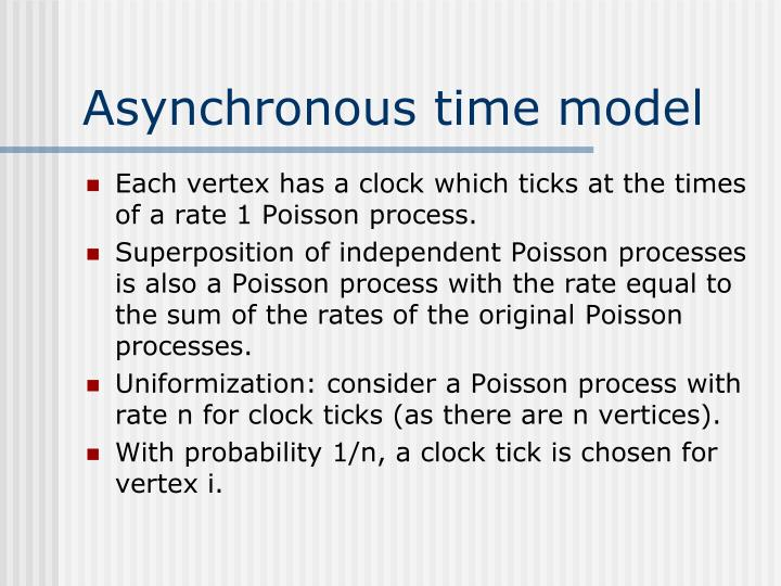 Asynchronous time model