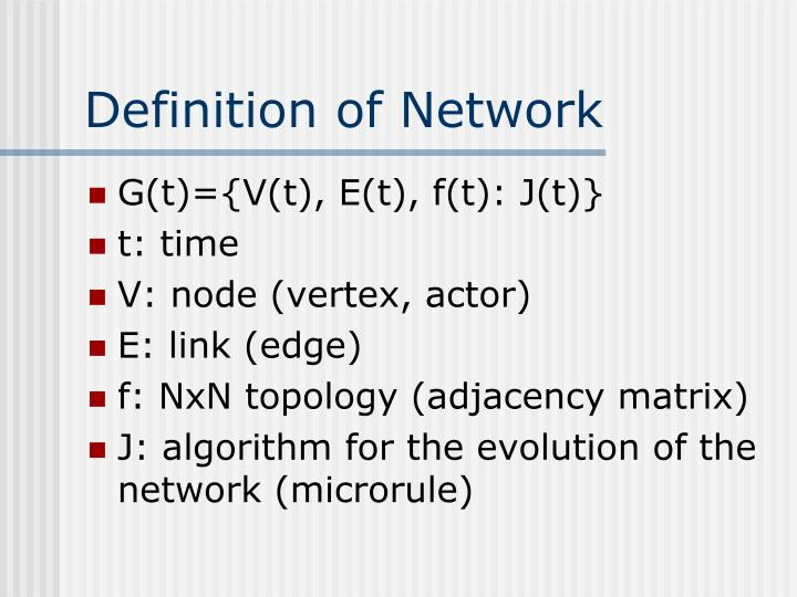 Definition of Network