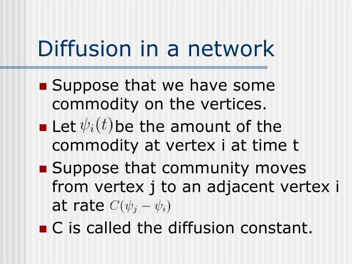Diffusion in a network