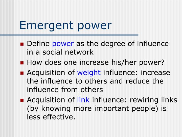 Emergent power