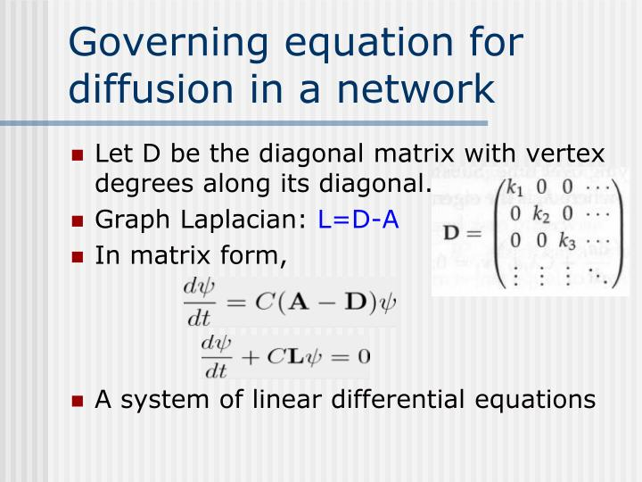 Governing equation for diffusion in a network