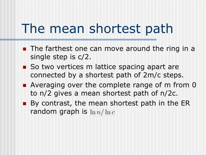 The mean shortest path