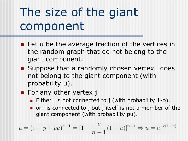 The size of the giant component