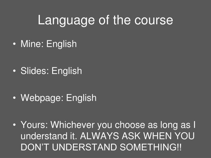 Language of the course