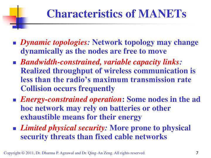 Characteristics of MANETs
