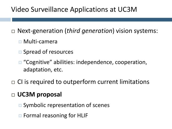 Video Surveillance Applications at UC3M