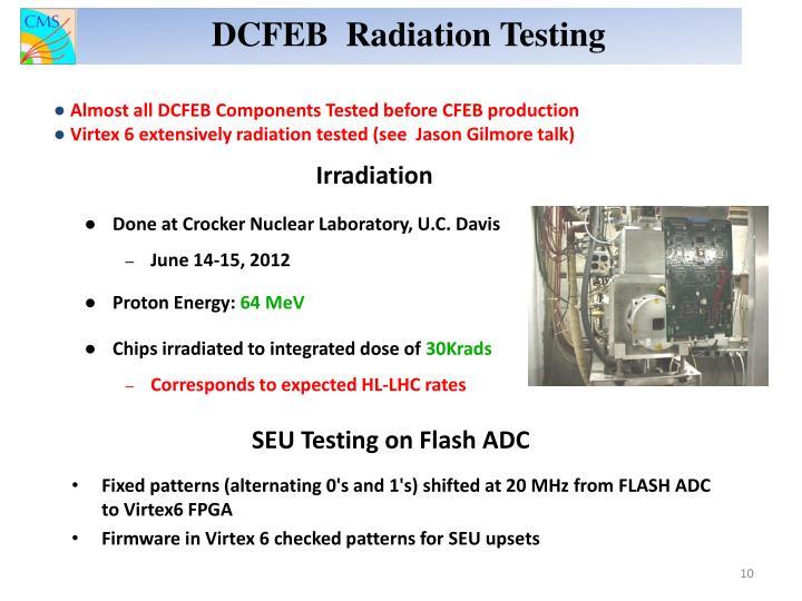 DCFEB  Radiation Testing