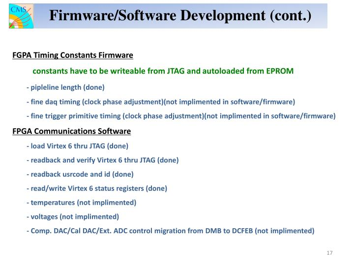 Firmware/Software Development (cont.)