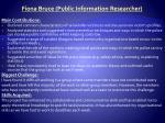 fiona bruce public information researcher