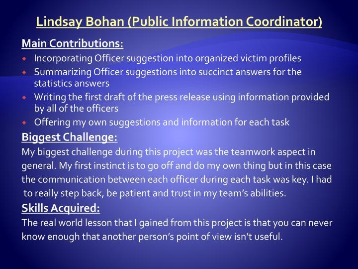 Lindsay Bohan (Public Information Coordinator)