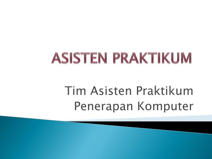 ASISTEN PRAKTIKUM