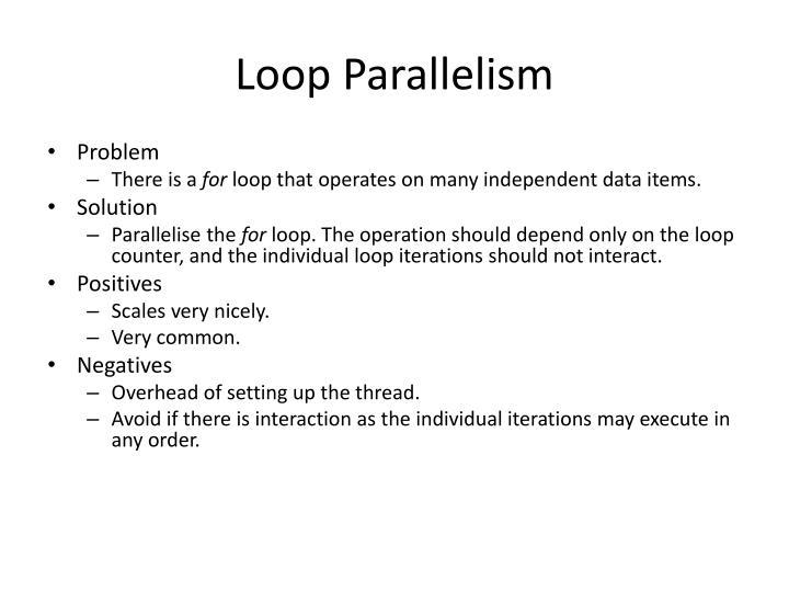 Loop Parallelism