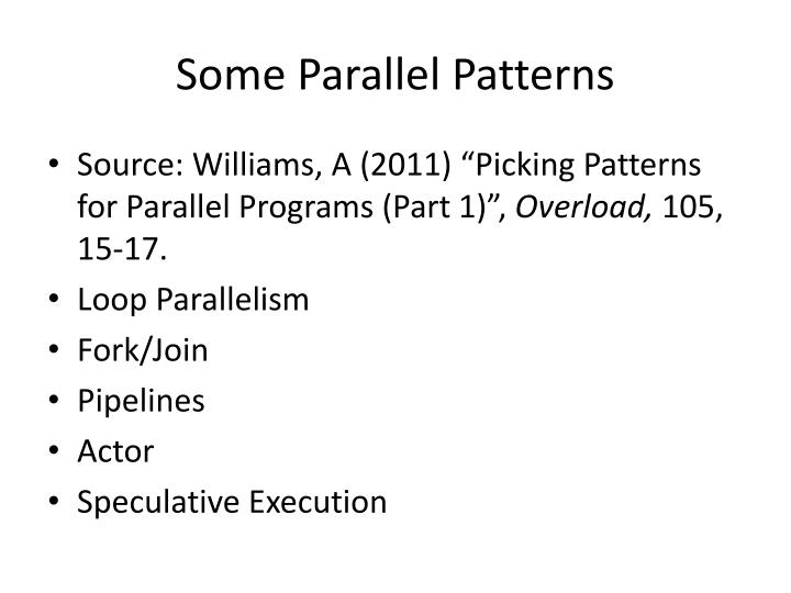 Some Parallel Patterns