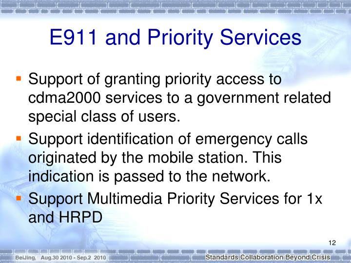 E911 and Priority Services