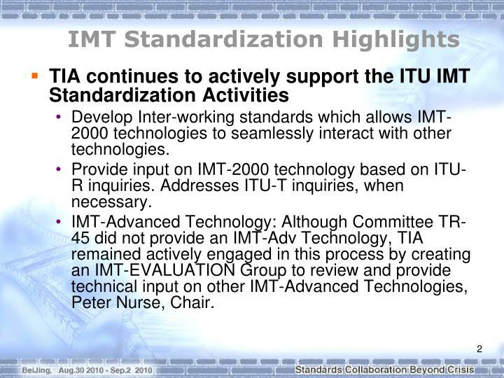 IMT Standardization Highlights