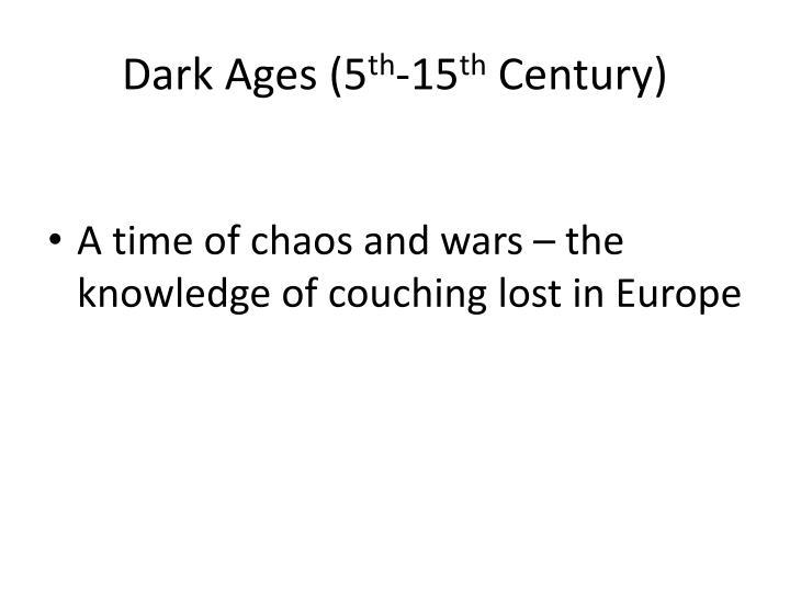 Dark Ages (5