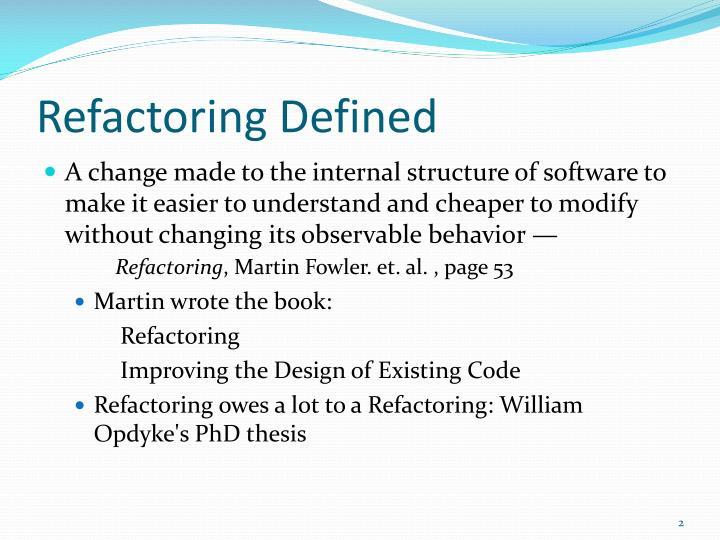 Refactoring Defined