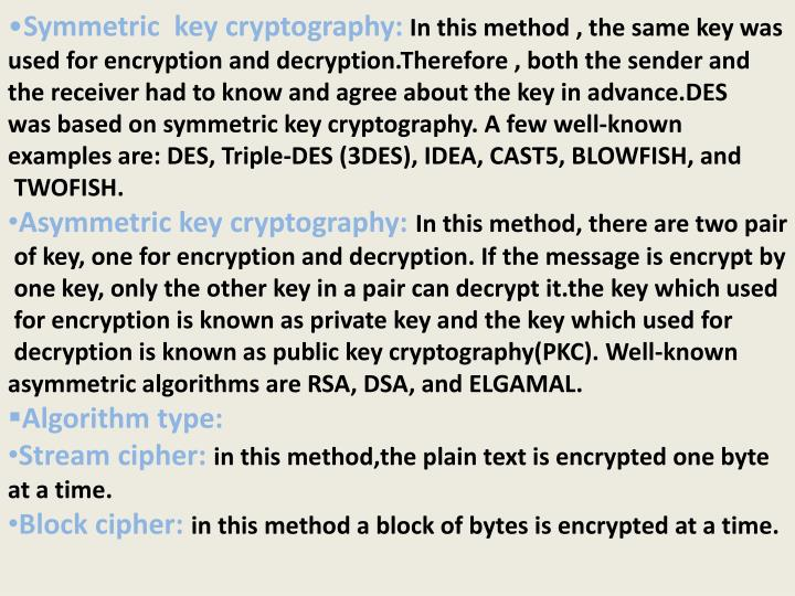 Symmetric  key cryptography: