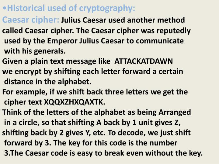 Historical used of cryptography: