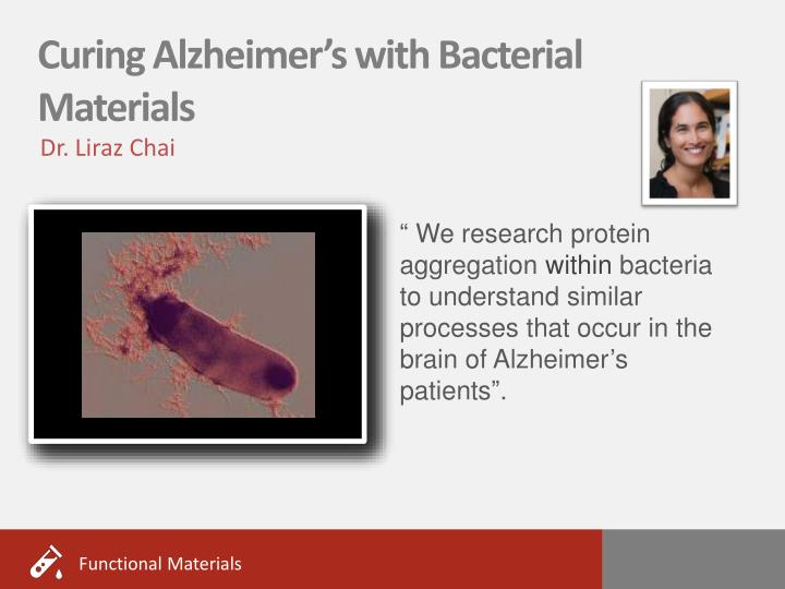 Curing Alzheimer's with Bacterial