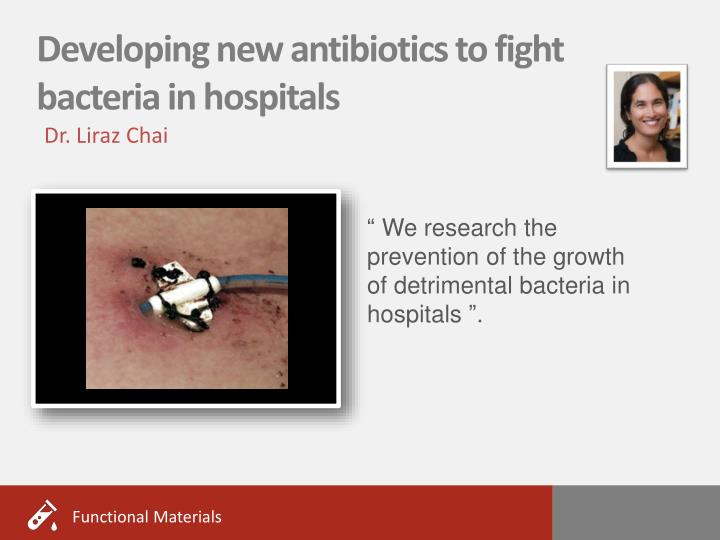 Developing new antibiotics to fight bacteria in hospitals