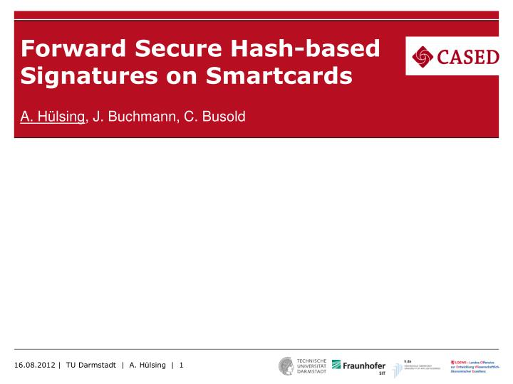 Forward secure hash based signatures on smartcards