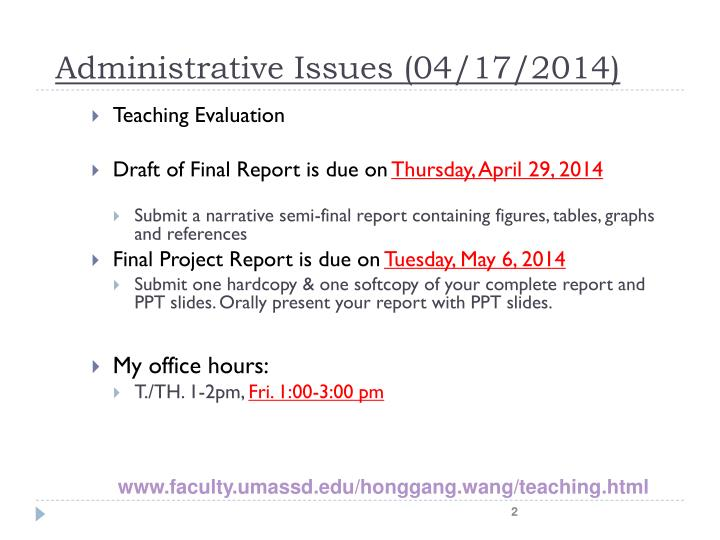 Administrative issues 04 17 2014