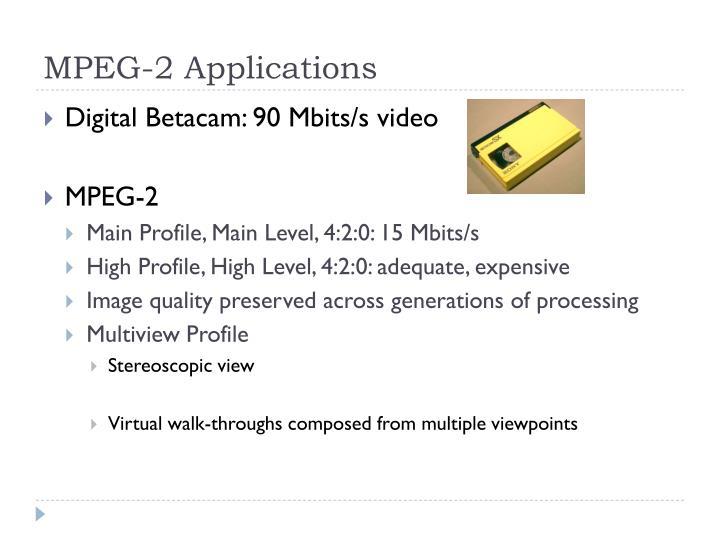 MPEG-2 Applications