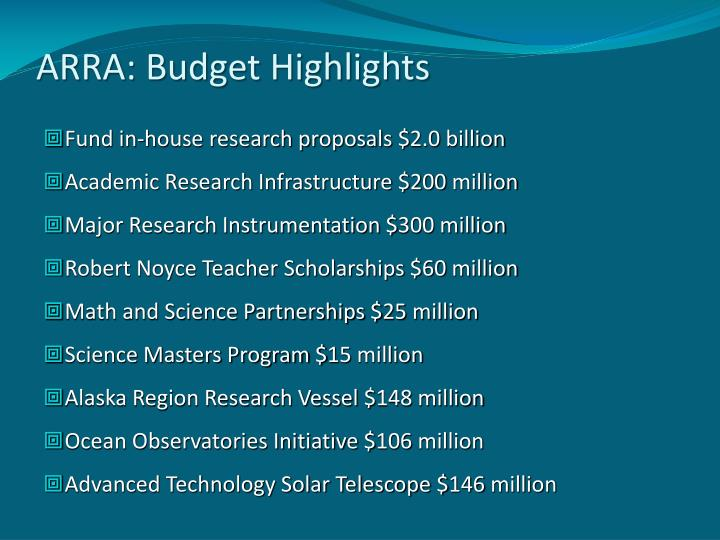 ARRA: Budget Highlights