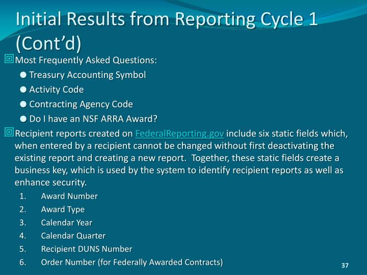 Initial Results from Reporting Cycle 1 (Cont'd)