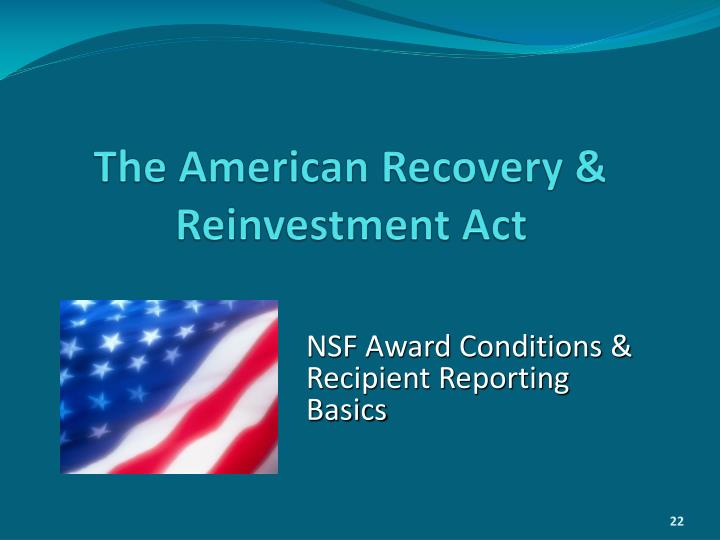 The American Recovery & Reinvestment Act