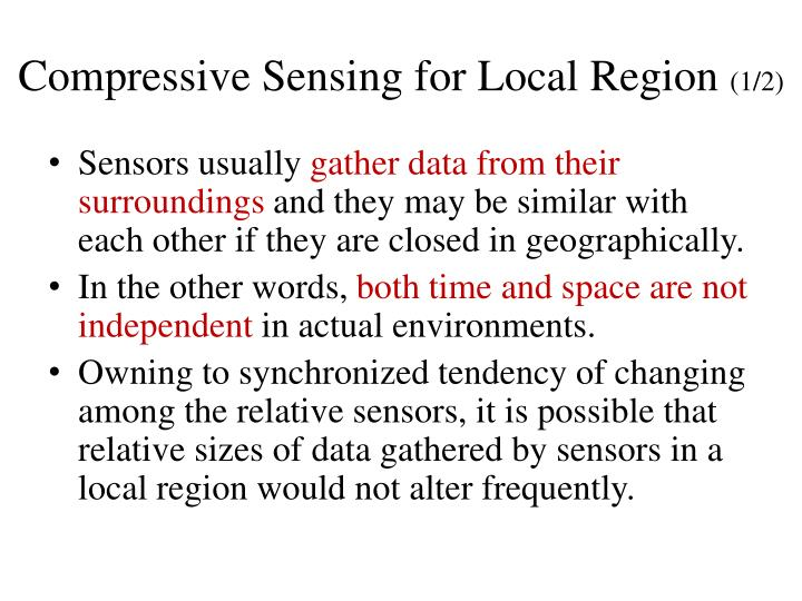Compressive Sensing for Local Region