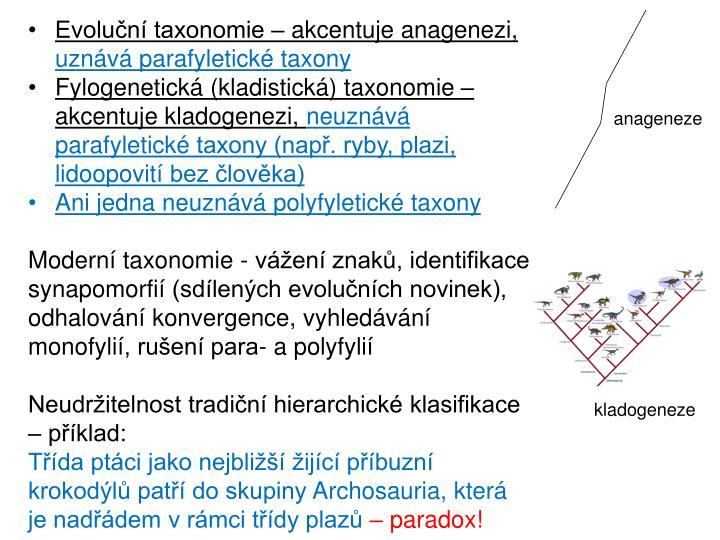 Evoluční taxonomie – akcentuje