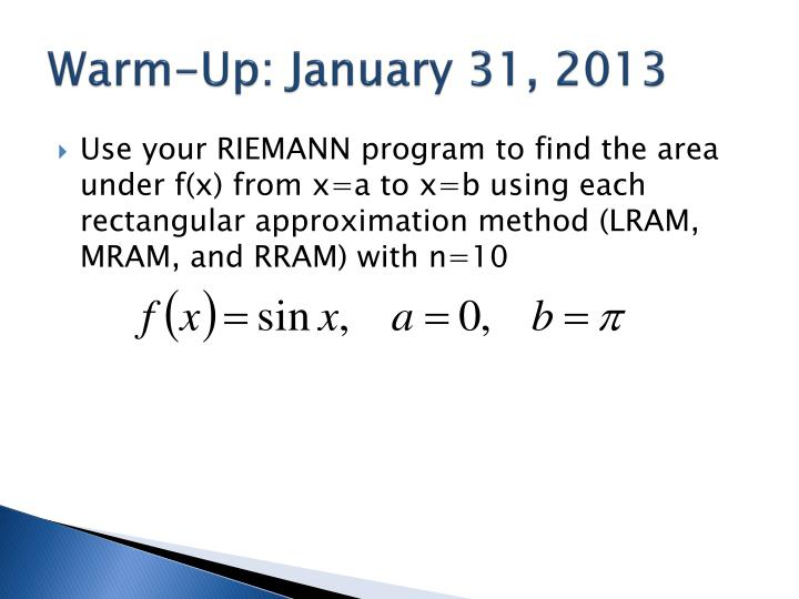 Warm up january 31 2013