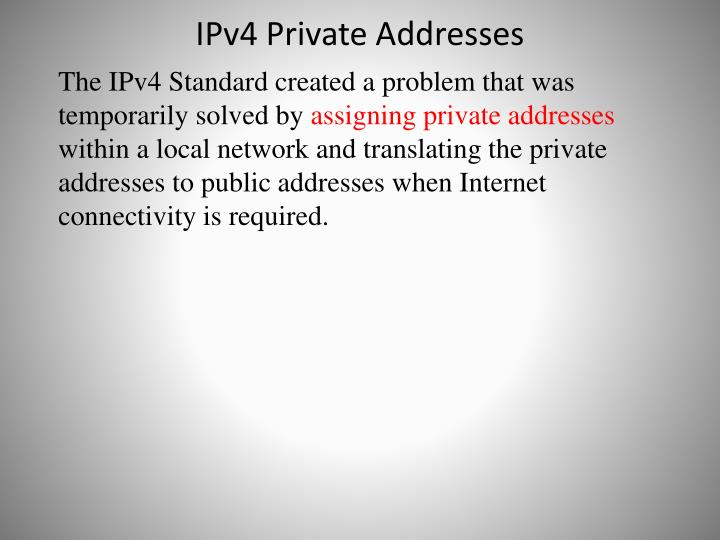 IPv4 Private Addresses