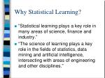 why statistical learning