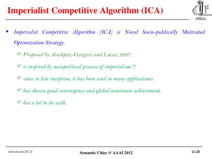 Imperialist Competitive Algorithm (ICA)